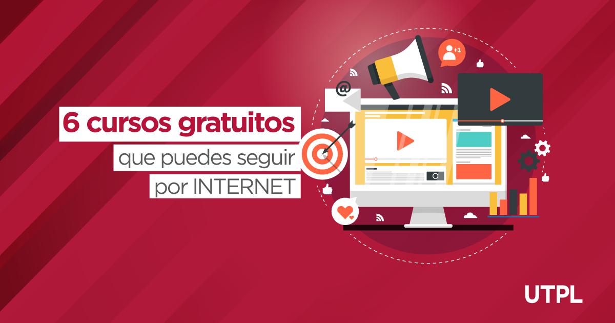6 Cursos Gratuitos Que Puedes Seguir Por Internet Blog