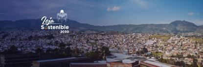 """Loja Sostenible 2030"""", es la iniciativa que busca impulsar el desarrollo sostenible del cantón, con propuestas viables a corto y largo plazo."""